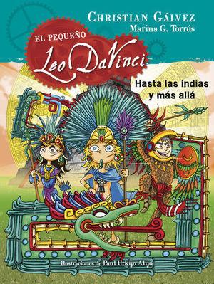 EL LEO PEQUEÑO DA VINCI.  HASTA LAS INDIAS Y MAS ALLA