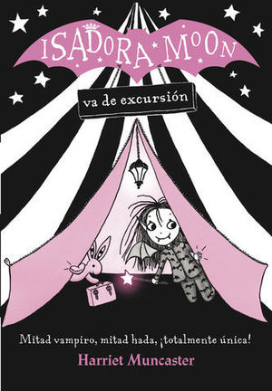 ISADORA MOON VA DE EXCURSION