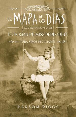 EL HOGAR DE MISS PEREGRINE.  EL MAPA DE LOS DÍAS
