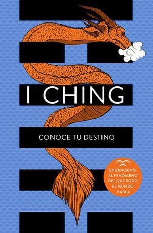 I CHING CONOCE TU DESTINO