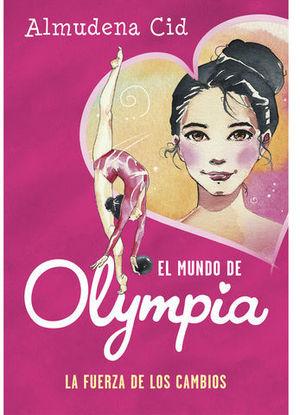 EL MUNDO DE OLYMPIA.  LA FUERZA DE LOS CAMBIOS