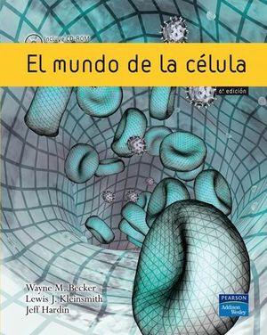 MUNDO DE LA CELULA, EL 6ª ED 2006
