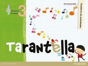 MUSICA TARANTELLA CUADERNO 3º PRIMARIA