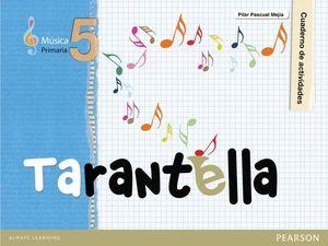MUSICA TARANTELLA CUADERNO DE ACTIVIDADES 5º PRIMARIA