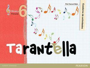 MUSICA TARANTELLA CUADERNO DE ACTIVIDADES 6º PRIMARIA