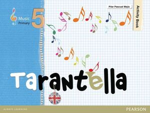 MUSIC 5º EP TARANTELLA PACK ACTIVITY BOOK