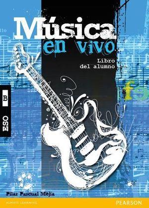 MUSICA EN VIVO B  LIBRO DEL ALUMNO