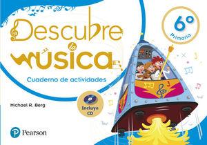 DESCUBRE LA MUSICA 6º EP CUADERNO DE ACTIVIDADES