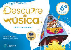 DESCUBRE LA MUSICA 6º EP LIBRO DEL ALUMNO