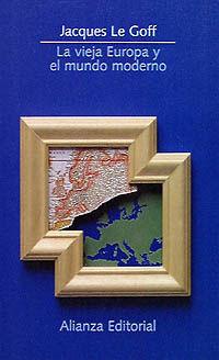 VIEJA EUROPA Y EL MUNDO MODERNO