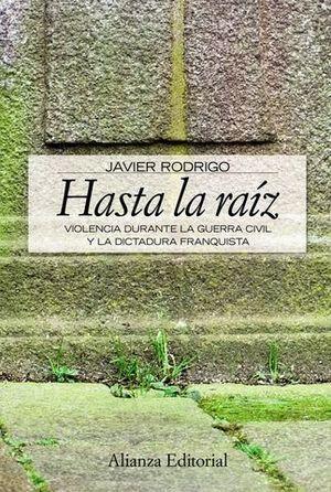 HASTA LA RAIZ