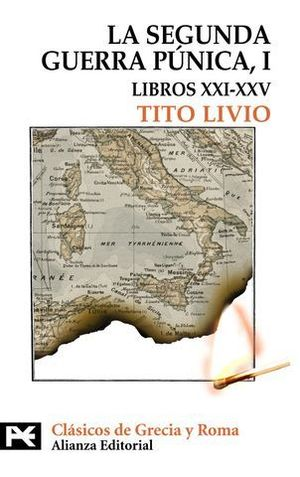 LA SEGUNDA GUERRA PUNICA I LIBROS XXI-XXV