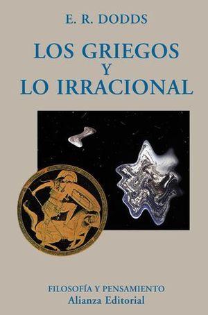 GRIEGOS Y LO IRRACIONAL, LOS