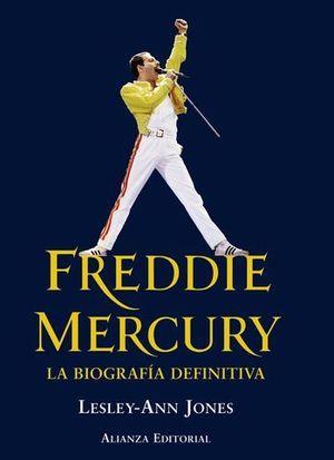 FREDDIE MERCURY LA BIOGRAFIA DEFINITIVA