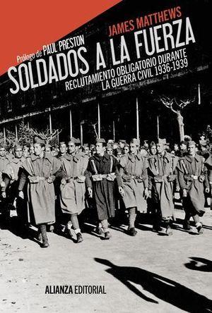 SOLDADOS A AL FUERZA