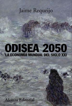 ODISEA 2050 LA ECONOMIA MUNDIAL DEL SIGLO XXI