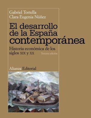 EL DESARROLLO DE LA ESPAÑA CONTEMPORANEA 3º ED. 2011