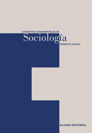 CONCEPTOS FUNDAMENTALES DE SOCIOLOGIA