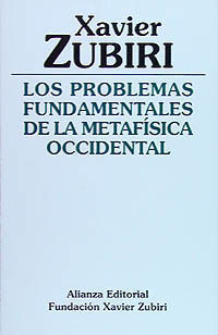 PROBLEMAS FUNDAMENTALES DE LA METAFISICA OCCIDENTAL, LOS
