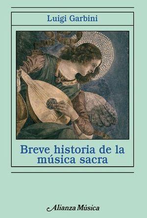 BREVE HISTORIA DE LA MUSICA SACRA