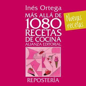 MAS ALLA DE 1080 RECETAS DE COCINA.  REPOSTERIA