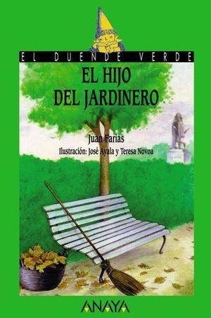 HIJO DEL JARDINERO, EL (+8 AÑOS)