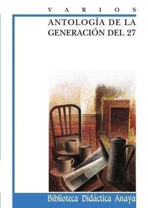 ANTOLOGIA DE LA GENERACION DEL 27