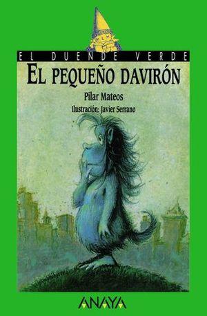 PEQUEÑO DAVIRON, EL (+8 AÑOS)