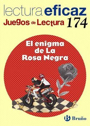 EL ENIGMA DE LA ROSA NEGRA JUEGOS DE LECTURA Nº 174