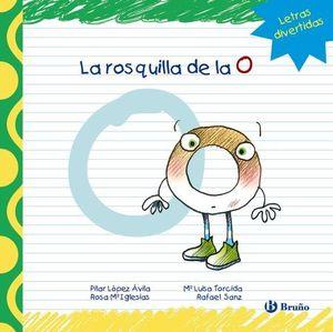 LA ROSQUILLA DE LA O