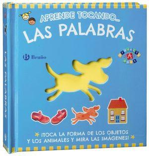 LAS PALABRAS APRENDE TOCANDO ...