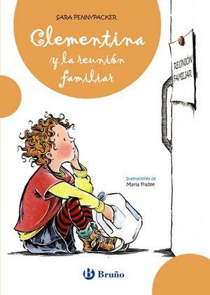 CLEMENTINA Y LA REUNION FAMILIAR