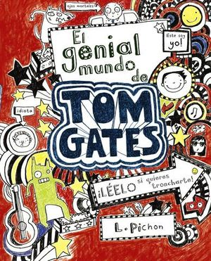 TOM GATES.EL GENIAL MUNDO DE TOM GATES