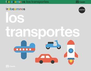 LOS TRANSPORTES 3 AÑOS PROYECTO TROTACAMINOS