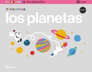 LOS PLANETAS 4 AÑOS PROYECTO TROTACAMINOS