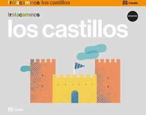 LOS CASTILLOS PROYECTO TROTACAMINOS 5 AÑOS