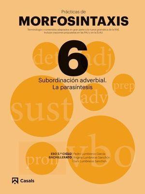PRACTICAS DE MORFOSINTAXIS Nº 6:  SUBORDINACION ADVERBIAL