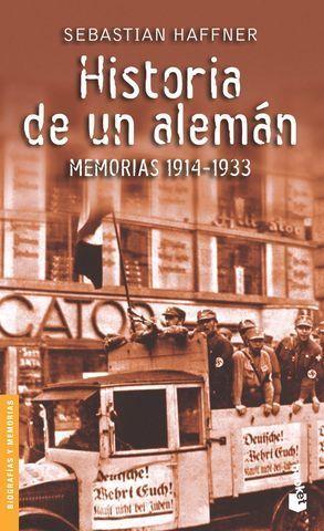 HISTORIA DE UN ALEMAN MEMORIAS 1914-1933