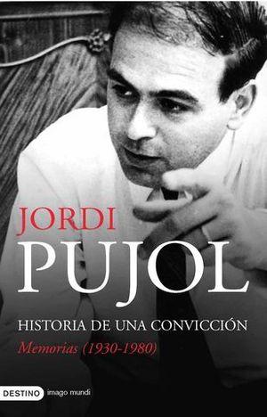 HISTORIA DE UNA CONVICCION