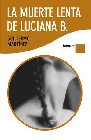 LA MUERTE LENTA DE LUCIANA B. ( LETRA GRANDE )