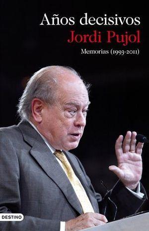 AÑOS DECISIVOS MEMORIAS ( 1993.-2011 )