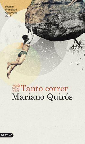 TANTO CORRER (PREMIO FRANCISCO CASAVELLA 2013)