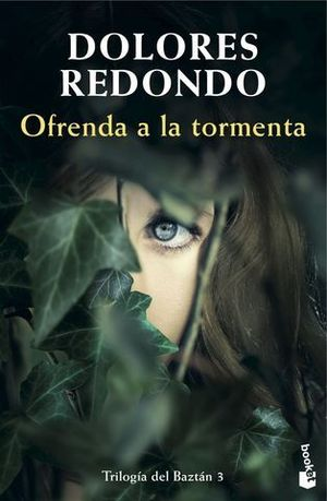 OFRENDA A LA TORMENTA (TRILOGIA DEL BAZTAN 3)