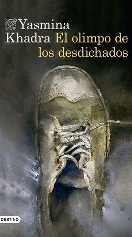 EL OLIMPO DE LOS DESDICHADOS