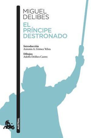 EL PRINCIPE DESTRONADO