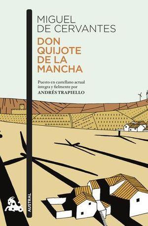 DON QUIJOTE DE LA MANCHA  ( ANDRES TRAPIELLO )