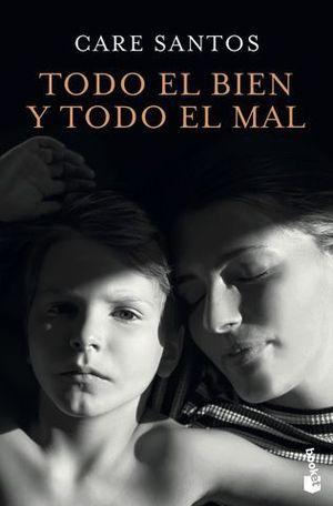 TODO EL BIEN Y TODO EL MAL.