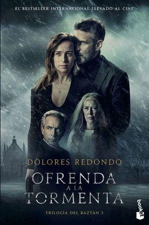 OFRENDA EN LA TORMENTA. ED. PELICULA (TRILOGIA DEL BAZTAN 3)