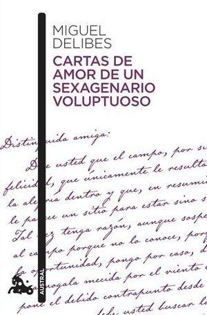 CARTAS DE AMOR DE UN SEXAGENARIO VOLUPTUOSO.