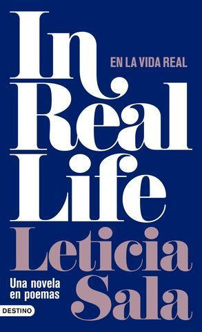 IN REAL LIFE. UNA NOVELA EN POEMAS
